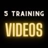5 Training Video